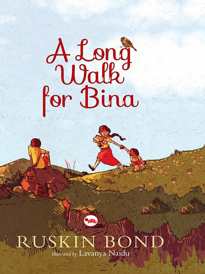 A Long Walk For Bina - ahmedabadtrunk.in