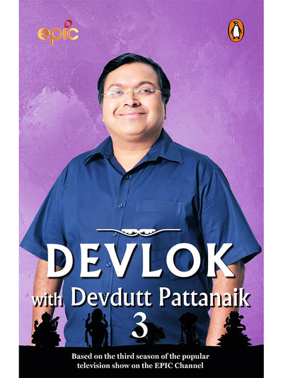Devlok with Devdutt Pattanaik 3 - ahmedabadtrunk.in