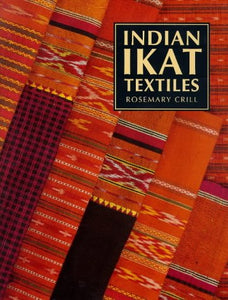 Indian Ikat Textiles (V.& A.Indian Art S.) - ahmedabadtrunk.in
