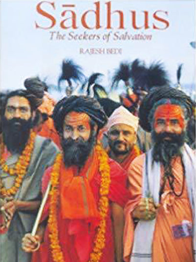 Sadhus the Seekers of Salvation - ahmedabadtrunk.in