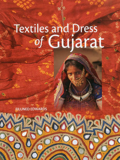 Textiles and Dresses of Gujarat - ahmedabadtrunk.in