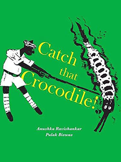 Catch that Crocodile - ahmedabadtrunk.in