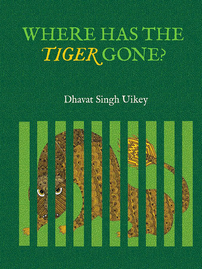 Where has the tiger gone? - ahmedabadtrunk.in