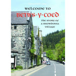 Welcome to Betws y Coed