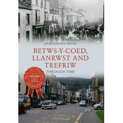 Load image into Gallery viewer, Front cover of Betws Through Time book