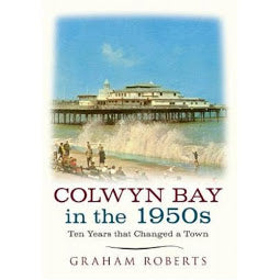Front cover of Colwyn Bay in the 1950's book