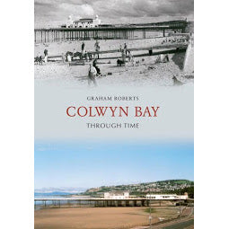 Front cover of Colwyn Bay Through Time book