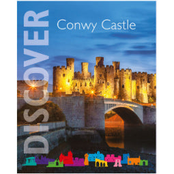 Front cover of Discover Conwy Castle book