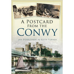 Front cover of A Postcard from the Conwy book