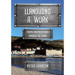 Load image into Gallery viewer, Front cover Llandudno at Work book