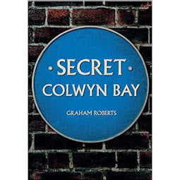 Front cover Secret Colwyn Bay book