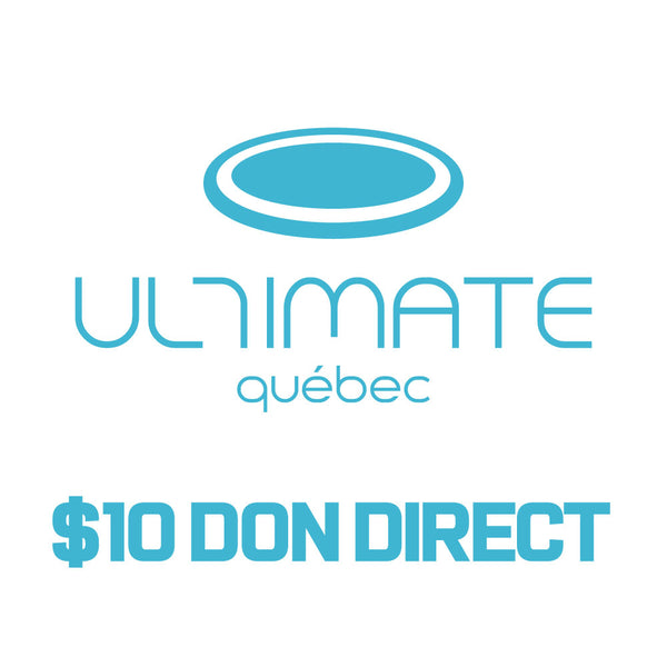 Ultimate Québec Donation - $10