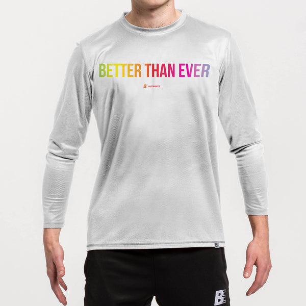 Better than Ever White Long Sleeve