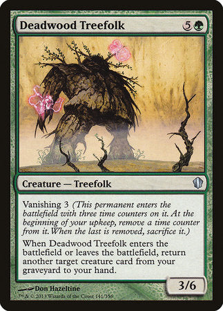 Deadwood Treefolk [Commander 2013]