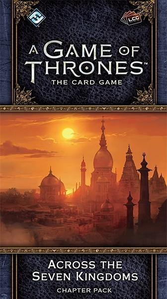 A Game of Throne LCG: Across the Seven Kingdom Card Game