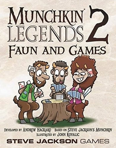 Munchkin: Legends 2 Faun and Games