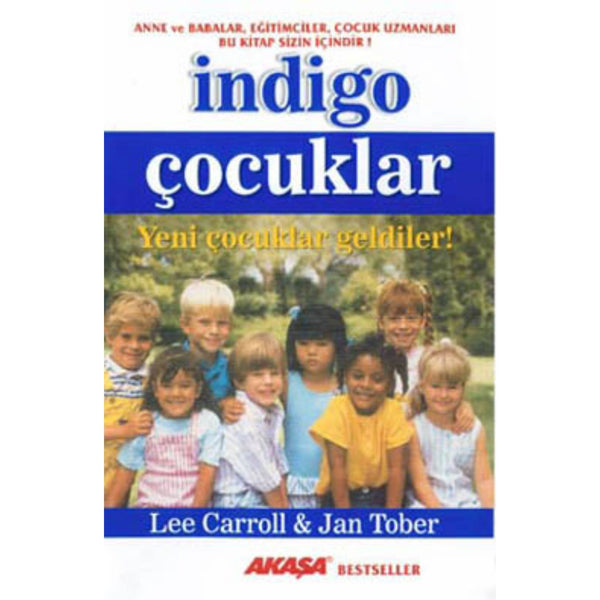 İndigo Çocuklar - Lee Carroll, Jan Tobber | FeelHeal.me