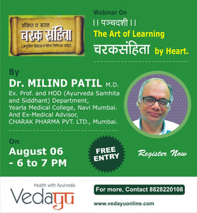 "4 day workshop on ""The Art of Learning Charak Samhita ByHeart"" - By Dr. Milind Patil"