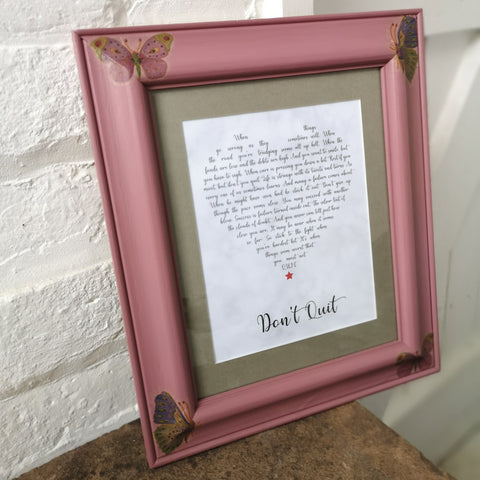 Upcycled Pine Picture Frame - Don't Quit