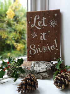 Christmas Plaque - Let it Snow