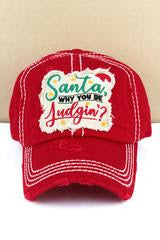 Distressed Red 'Santa Why You Be Judgin? Cap