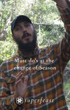 The MUST DOs at the change of Season