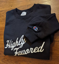 Load image into Gallery viewer, Highly Favored Crewneck