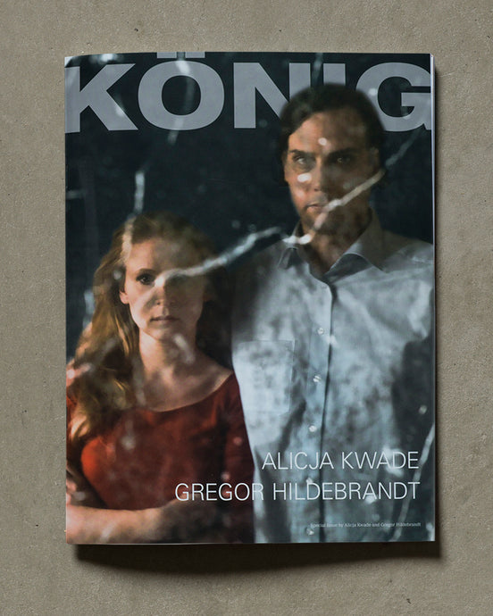 KÖNIG Special Issue by Alicja Kwade and Gregor Hildebrandt