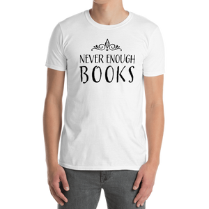 Never Enough Books Men/Unisex Tee