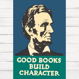 Good Books Build Character Poster