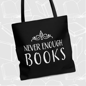 Never Enough Books Tote Bag