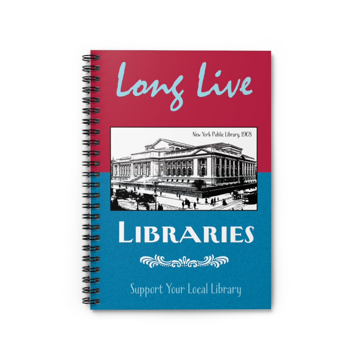 Love Live Libraries Spiral Ruled Journal
