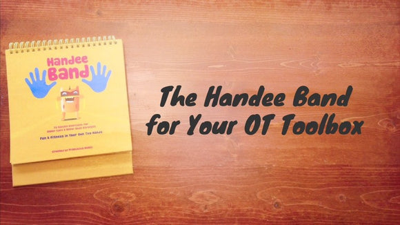 The Handee Band for Your OT Toolbox