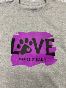 """Love My Fur Baby"" Screen Print Transfer"