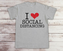 Load image into Gallery viewer, I Love Social Distancing T-shirt