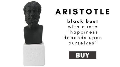 Aristotles black bust with quote happiness