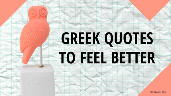 Greek philosophy quotes to make you feel better - life quotes that motivate