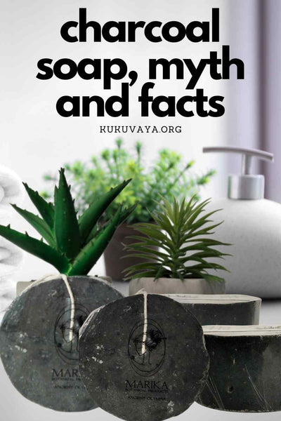 uses of activated charcoal soap, facts and myths