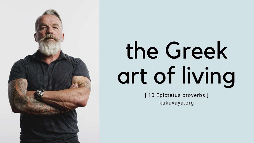 Greek quotes about life - the Greek art of living