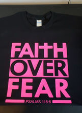 Load image into Gallery viewer, Faith over fear T shirt (Pink Design)