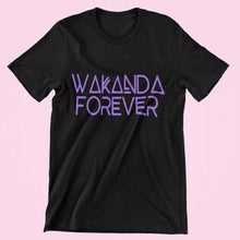 Load image into Gallery viewer, Wakanda Forever T-shirt