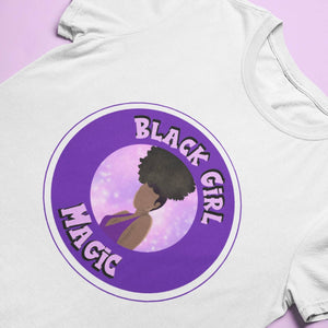 Black Girl Magic T- shirt