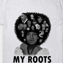 Load image into Gallery viewer, My roots T shirt