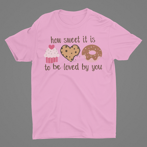 To be loved by you T-Shirt