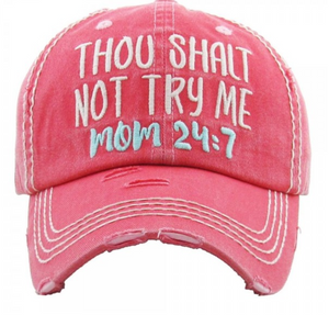 """Thou Shalt Not Try Me"" Hat"