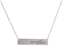 "Load image into Gallery viewer, ""Trust in the Lord"" necklace (comes with a free gift)"