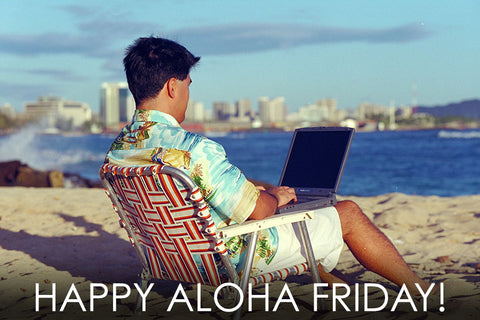 Aloha Friday and Hawaiian Clothing