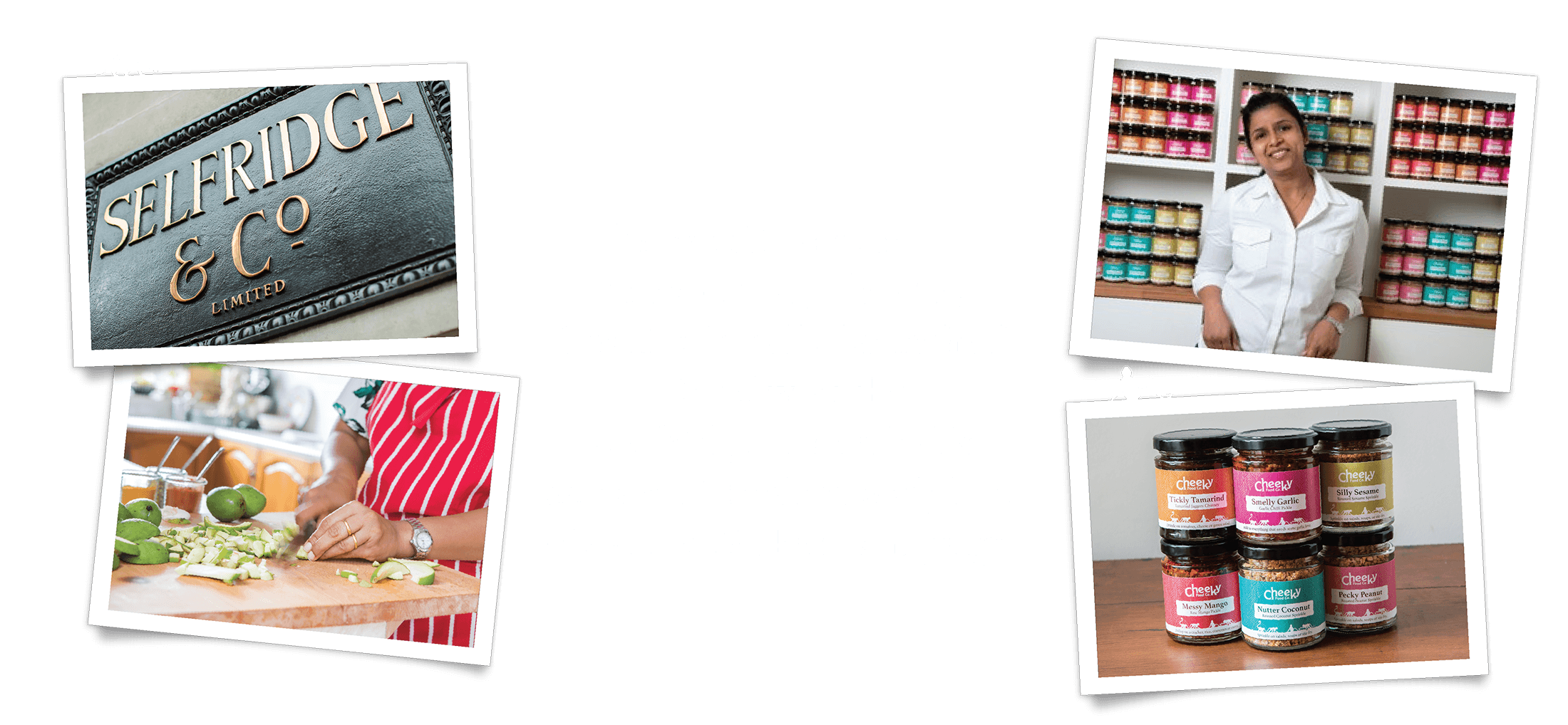 The result was that on the 30th of July 2015, Swati officially launched Cheeky at the Selfridges Food halls as part of their prestigious Meet the Maker campaign.