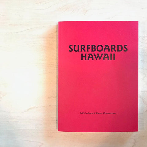 Surfboard Hawaii by Jeff Canham & Kanoa Zimmerman