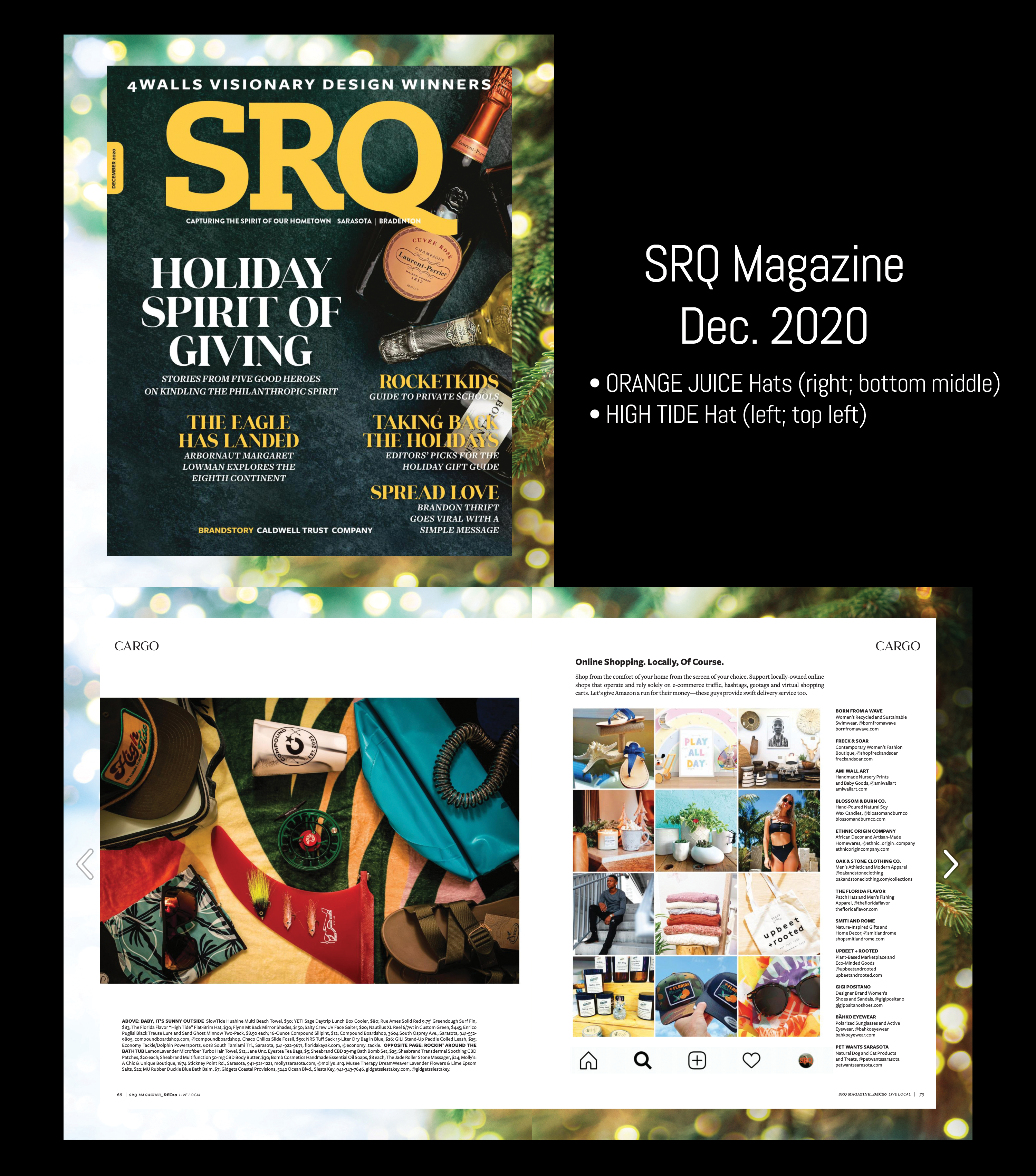 The Florida Flavor hats have been featured in the December 2020 issue of SRQ Magazine in their CARGO section.